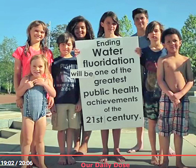 Our Daily Dose film: End Fluoridation